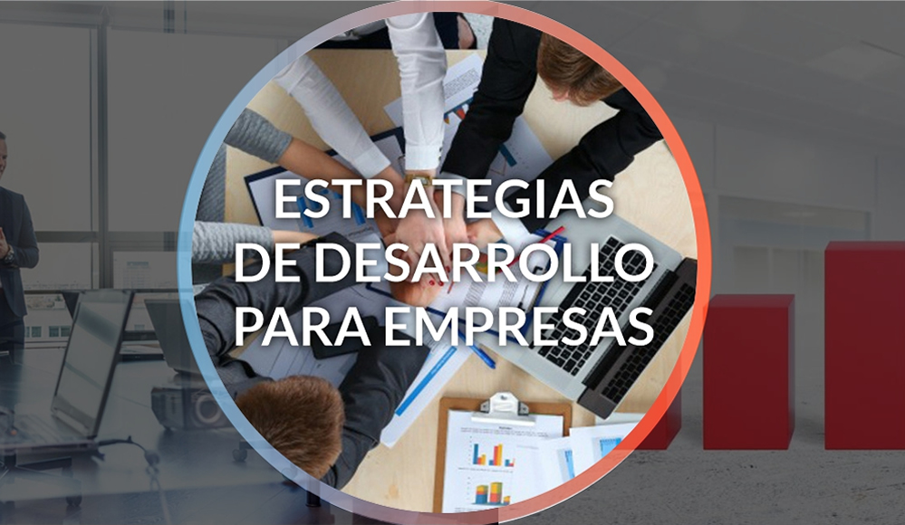 Estrategias de Desarrollo Organizacional